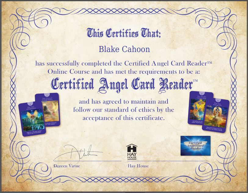 Blake is a Certified Angel Card Reader (TM)